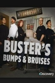MythBusters, Buster's Bumps and Bruises