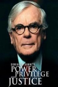Dominick Dunne's Power, Privilege and Justice