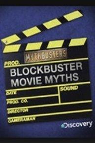 MythBusters, Blockbuster Movie Myths