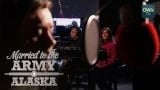 Watch Married to the Army: Alaska Season  - Deleted Scenes: Song for a Soldier | Married to the Army | Oprah Winfrey Network Online