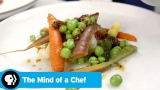 Watch The Mind of a Chef - THE MIND OF A CHEF | Season 5 Episode 7 Preview: Le Vegetale | PBS Online
