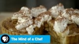 Watch The Mind of a Chef - THE MIND OF A CHEF | Season 5 Episode 13 Preview: Dessert | PBS Online