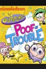 Fairly OddParents, Poof of Trouble