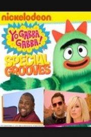 Yo Gabba Gabba, Special Grooves