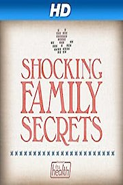 Shocking Family Secrets
