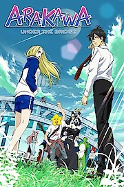 Arakawa Under the Bridge x Bridge