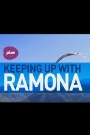 Keeping Up With Ramona