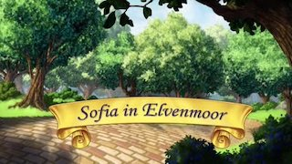Watch Sofia the First Season 3 Episode 9 - Sofia in Elvenmoor Online
