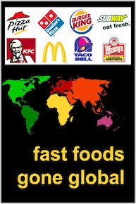 Fast Foods Gone Global