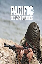 Pacific: The Lost Evidence