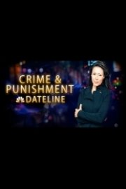 Dateline Crime and Punishment