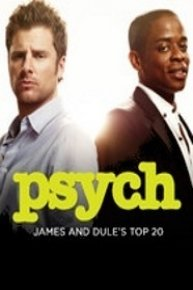 Psych: James and Dule's Top 20