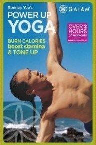 Rodney Yee: Power Up Yoga