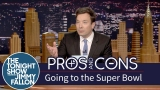 Watch Late Night with Jimmy Fallon Season  - Pros and Cons: Going to the Super Bowl Online