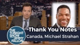 Watch Late Night with Jimmy Fallon Season  - Thank You Notes: Canada, Michael Strahan Online