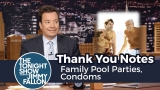 Watch Late Night with Jimmy Fallon Season  - Thank You Notes: Family Pool Parties, Condoms Online