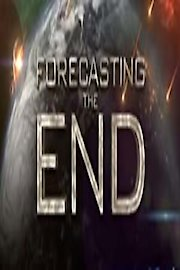 Forecasting the End