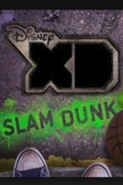 Disney XD Slam Dunk