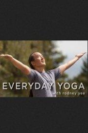 Everyday Yoga With Rodney Yee