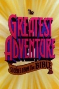 The Greatest Adventure Stories From The Bible