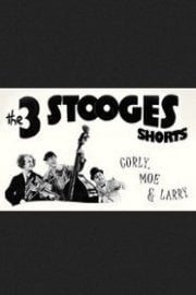 Three Stooges Shorts