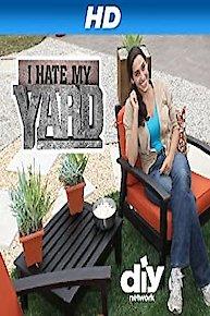 I Hate My Yard