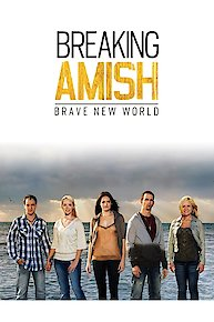 Breaking Amish: Brave New World