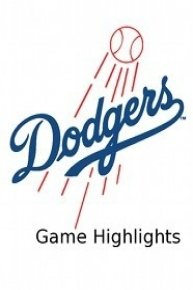 Los Angeles Dodgers Game Highlights