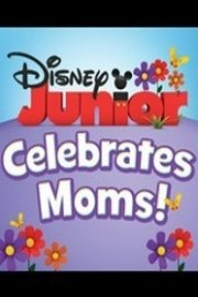 Disney Junior Celebrates Moms!