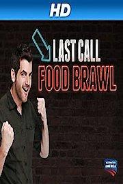 Last Call Food Brawl
