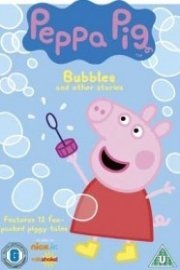 Peppa Pig, Bubbles and Other Stories