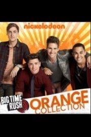 Big Time Rush, Orange Collection
