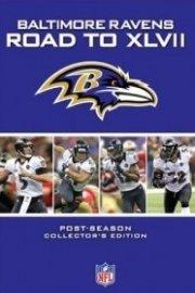 NFL Road to the Super Bowl, Baltimore Ravens: Super Bowl XLVII