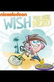 Fairly OddParents: Wish You Were Here