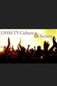 OHM:TV Culture & Society