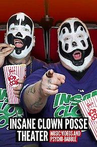 Insane Clown Posse Theater