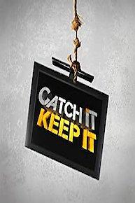 Catch It Keep It