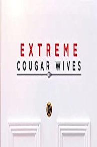 Extreme Cougar Wives
