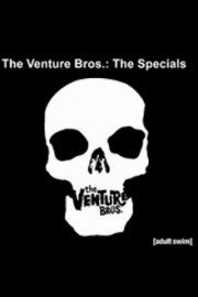 The Venture Bros.: The Specials