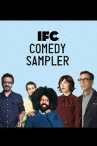 IFC Comedy Sampler