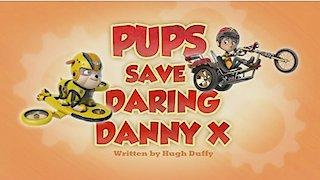 Watch Paw Patrol Season 5 Episode 6 - Pups Save Daring Dan... Online