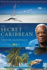 The Secret Caribbean with Trevor McDonald