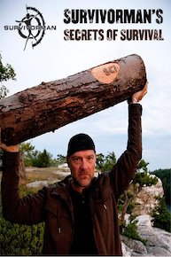 Survivorman's Secrets of Survival