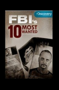 FBI's 10 Most Wanted