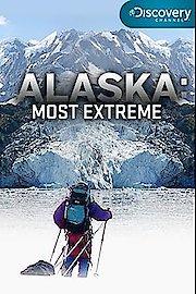 Alaska: Most Extreme