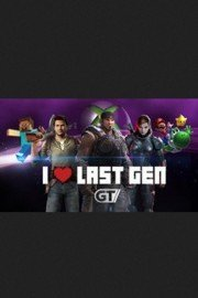 I Love Last Gen