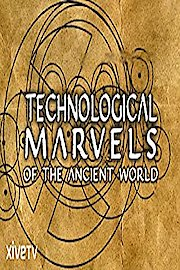 Technological Marvels of the Ancient World
