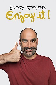 Brody Stevens: Enjoy It!