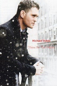 Michael Buble Home For The Holidays