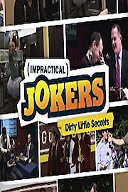 Impractical Jokers: Dirty Little Secrets